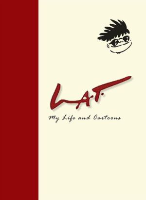 LAT: My Life and Cartoons