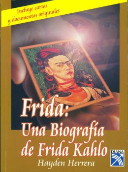 Frida: Una Biografia (Frida: A Biography)