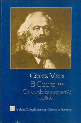 El capital: critica de la economia politica, III
