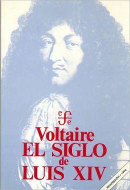 El Siglo de Luis XIV (The Age of Louis XIV)