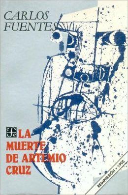 La muerte de Artemio Cruz (The Death of Artemio Cruz)