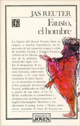 Fausto, el hombre