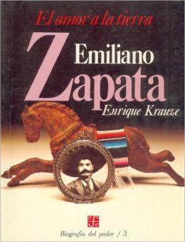 Biografia del poder, 3 : Emiliano Zapata, el amor a la tierra