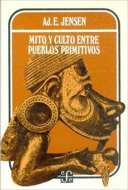 Mito y culto entre pueblos primitivos