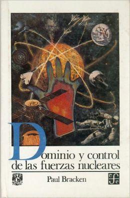 Dominio y control de las fuerzas nucleares