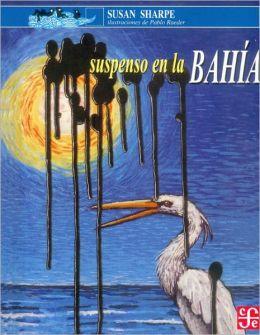Suspenso En La Bahia