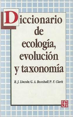 Diccionario de Ecologia, Evolucion y Taxonomia