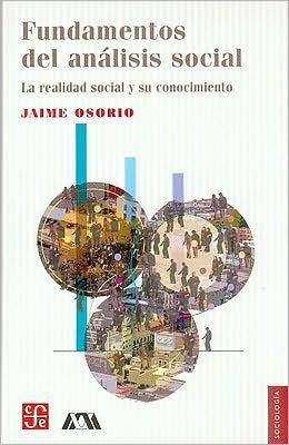 Fundamentos del analisis social. La realidad social y su conocimiento