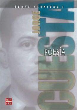 Obras reunidas I. Poesia y traducciones de Eluard, Mallarme, Spencer y Donne