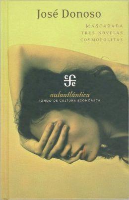 Mascarada. Tres novelas cosmopolitas
