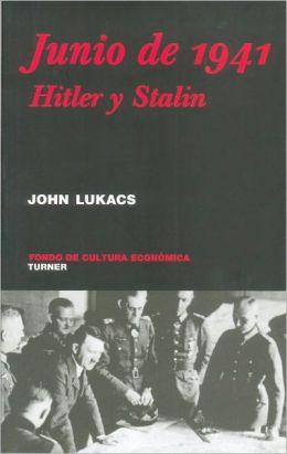 Junio de 1941. Hitler y Stalin