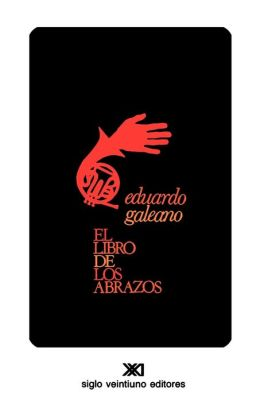 El libro de los abrazos (The Book of Embraces)