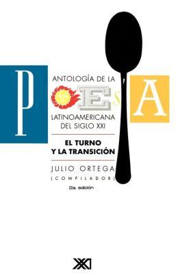 Antologia de la Poesia Latinoamericana del Siglo XXI