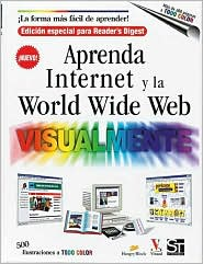 Aprenda Internet y la World Wide Web Visualmente