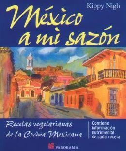 Mexico a Mi Sazon