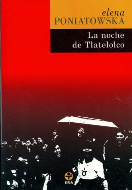 La noche de Tlatelolco (Massacre in Mexico)