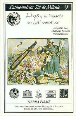El 98 y su impacto en Latinoamerica