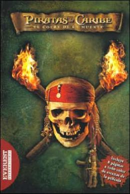 Piratas Del Caribe - El Cofre de la Muerte: La Novelizacion