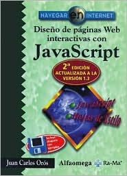 Diseno de paginas Web Interactivas con JavaScript (Interactive Web Page Design with JavaScript)