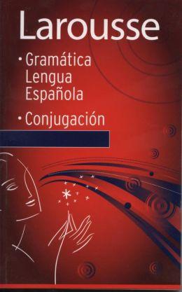 Gramatica Lengua Espanola / Conjugacion