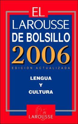 El Larousse de Bolsillo 2006