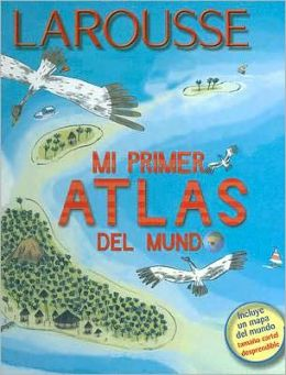Mi Primer Atlas del Mundo