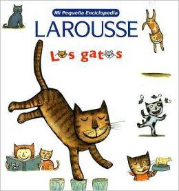 Mi Pequena Enciclopedia: Los Gatos: My Little Encyclopedia: Cats
