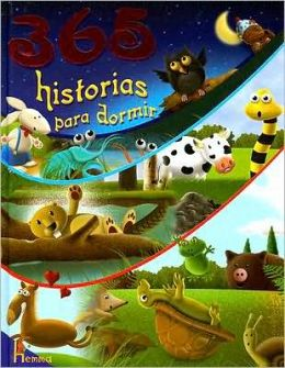 365 Historias para Dormir: 365 Bedtime Stories