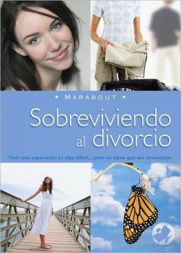 Sobreviviendo al divorcio: Surviving Divorce