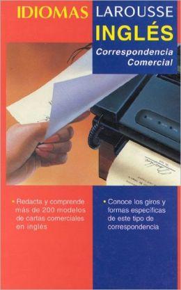 Ingles: Correspondencia Comercial