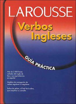 Verbos ingleses: Guia Practica