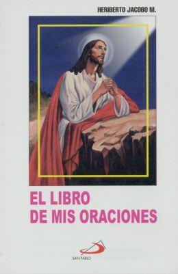 El Libro de Mis Oraciones/My Prayer Book