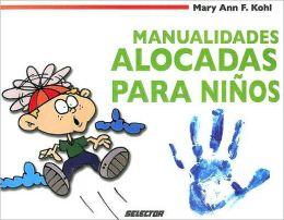 Manualidades alocadas para niños