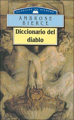 Diccionario Del Diablo (Clasicos De Siempre 97)