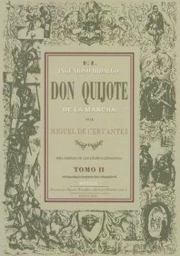 Ingenioso Hidalgo Don Quijote de La Mancha, El.