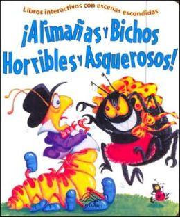 Alimanas y Bichos Horribles y Asquerosos!