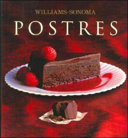Postres: (The Williams Sonoma Cookbooks Series)