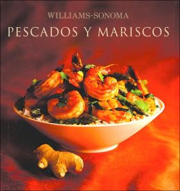 Williams-Sonoma: Pescados y Mariscos