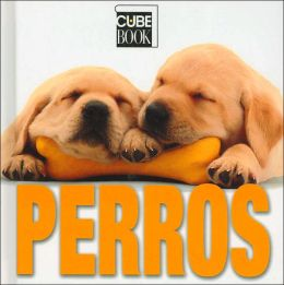 Perros (Dogs) (Cube Books Series)