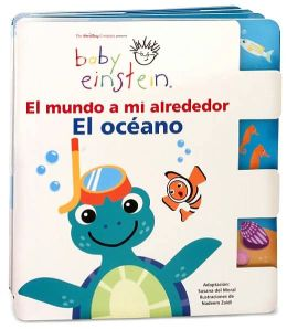 Baby Einstein: El Mundo a Mi Alrededor, El Oceano (Baby Einstein: The World Around Me: Oceans)