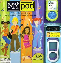 My Pod: Libro de Cuentos y Reproductor Personal de Musica