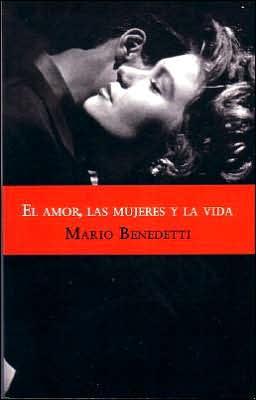 El amor, las mujeres y la vida