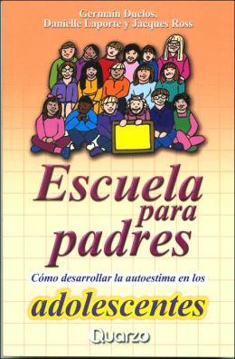 Escuela Para Padres, Edad Adolescente