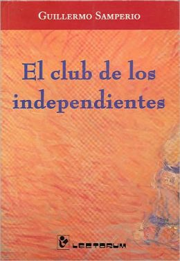 El Club de Los Independientes
