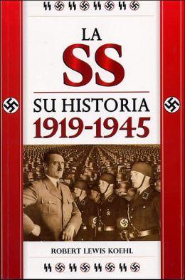 SS su Historia 1919-1945