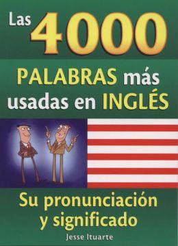 Las 4000 Palabras mas usadas en ingles