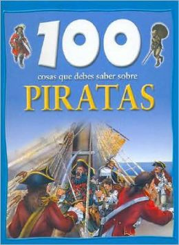 100 cosas que debes saber sobre Piratas