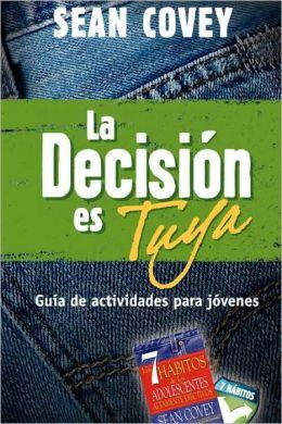 La decisión es tuya: Guía de actividades para jóvenes