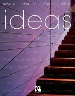 Ideas: Spaces