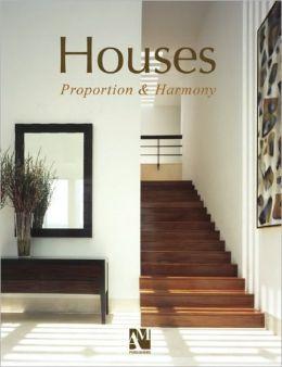 Houses: Proportion & Harmony